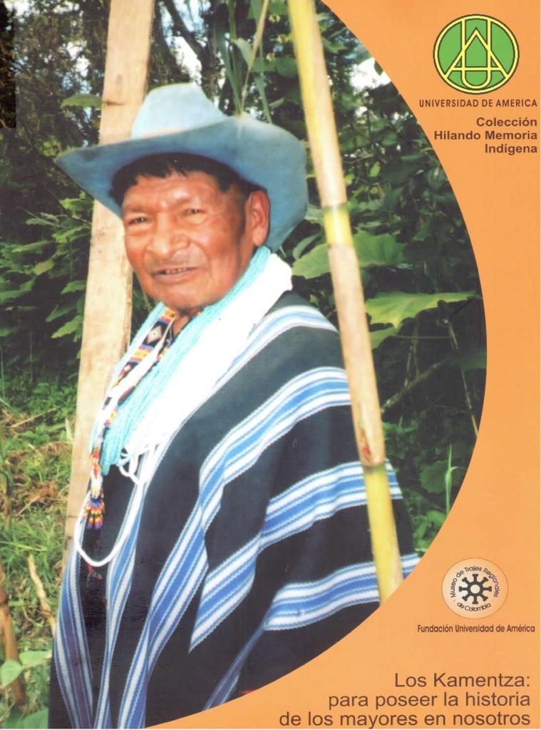 Los Kamentza para poseer la historia de los mayores en nosotrosChindoy de Muchavisoy, Narcisa
