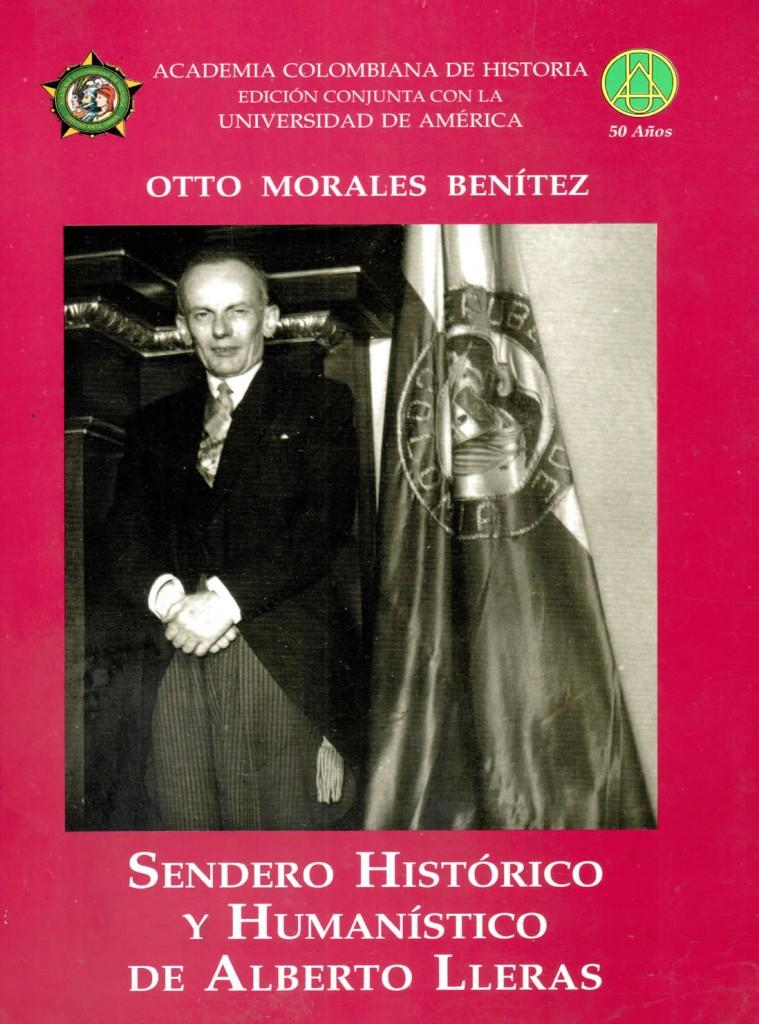 Sendero histórico y humanístico de Alberto LlerasMorales Benítez, Otto