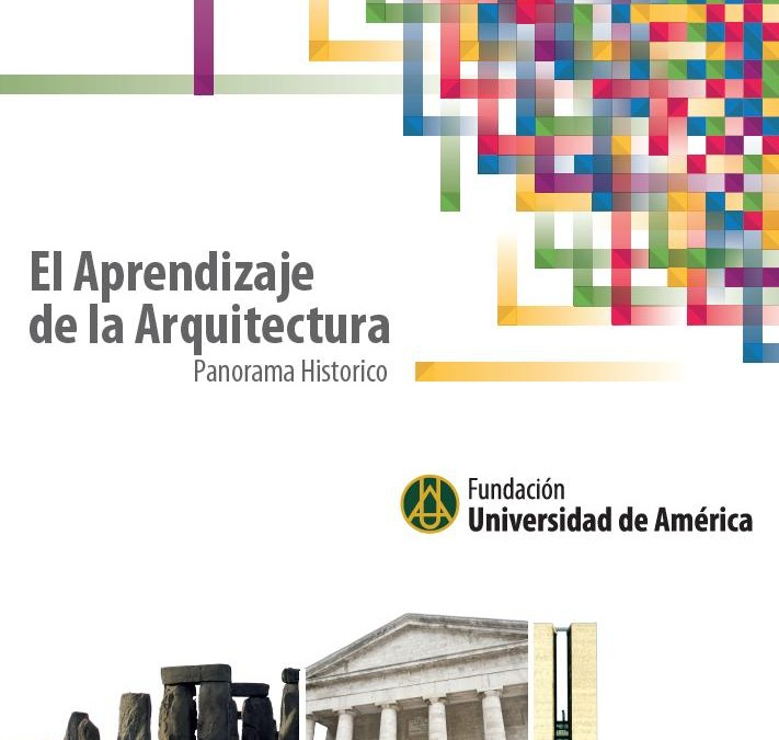 El aprendizaje de la arquitectura – Panorama hisotorico    David Meneses Urbina     ISBN  978-958-8517-14-8