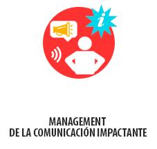 MANAGEMENT DE LA COMUNICACIÓN IMPACTANTE