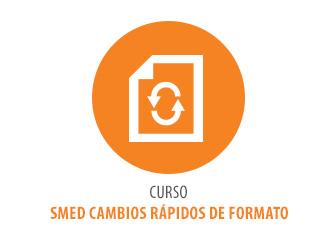 CURSO SMED – CAMBIOS RÁPIDOS DE FORMATO