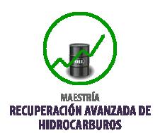 MAESTRIA EN RECUPERACIÓN AVANZADA DE HIDROCARBUROS No. Registro SNIES: 109474