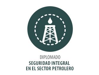 DIPLOMADO SEGURIDAD INTEGRAL EN EL SECTOR PETROLERO