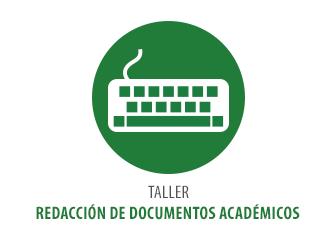 TALLER REDACCIÓN DE DOCUMENTOS ACADÉMICOS